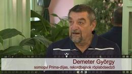 Kapos TV 30: beszélgetés Demeter Györggyel