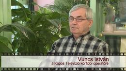 Kapos TV 30: beszélgetés Vuncs Istvánnal