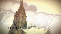 Egyházi Percek 2020. május 22.